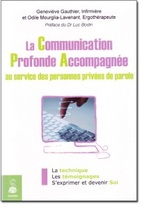La Communication Profonde Accompagnée